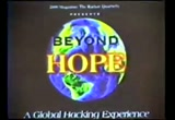 Still frame from: HOPE - Beyond HOPE Video