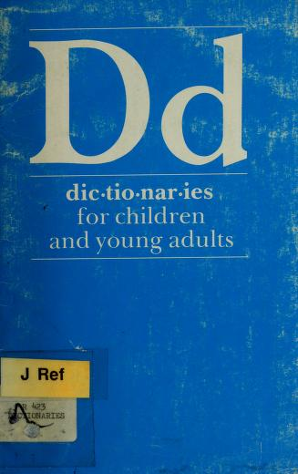 Cover of: Dictionaries for children and young adults | prepared by the Reference Books Bulletin Editorial Board, American Library Association.