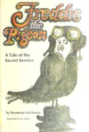 Cover of: Freddie the pigeon   Seymour Leichman