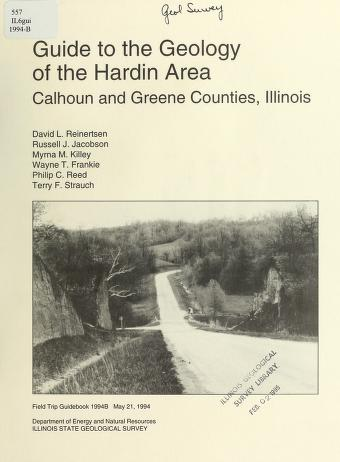 Guide to the geology of the Hardin area, Calhoun and Greene Counties, Illinois by David L. Reinertsen